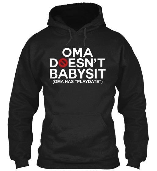 Babysit _ Oma Gildan Hoodie Sweatshirt