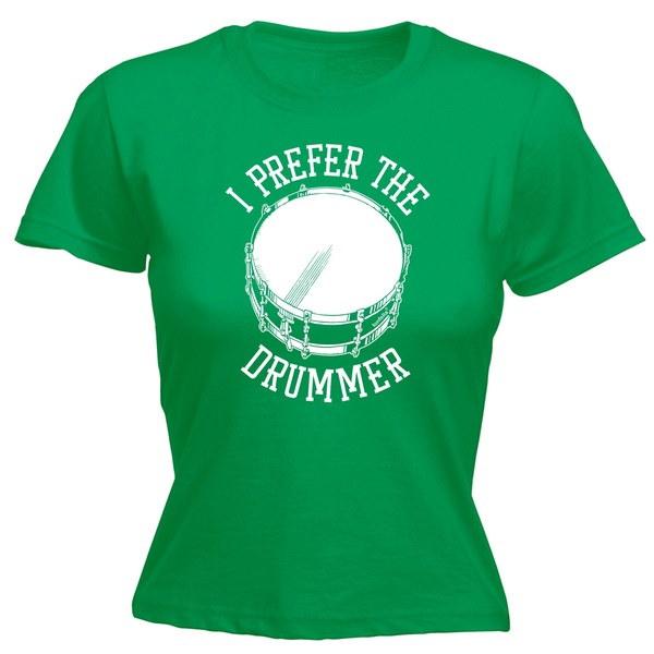 123tの女性私はドラマーを好みました - フィットTシャツ - 面白いレディースTシャツファッション衣類
