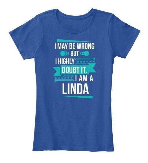 Linda   Don t Doubt Women s Premium Tee