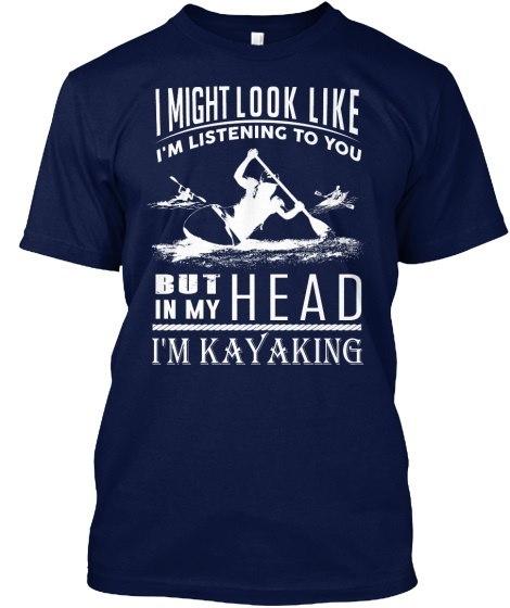 I m Kayaking. Hanes Tagless Tee