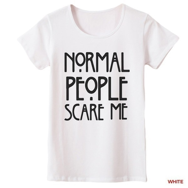 """2017 Graphic Tees """"Normal People Scare Me"""" Women Short Sleeve Casual Cotton T Shirt Tops White ,Blac"""
