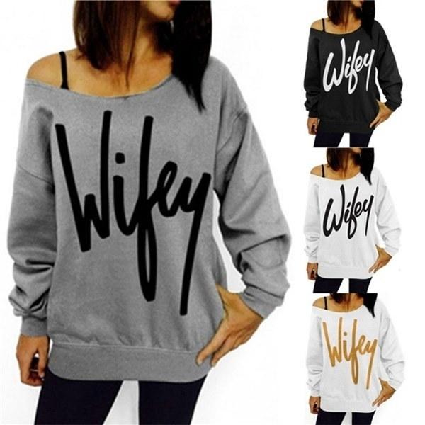女性のファッションWifeyプリントオフショルダーロングスリーブスエットシャツ