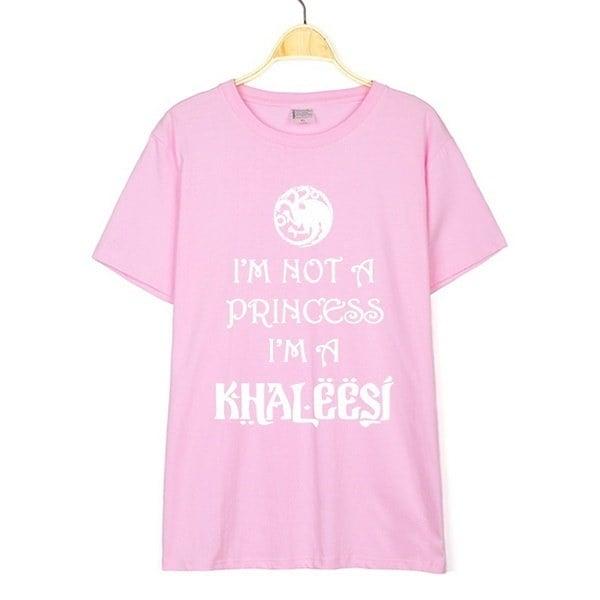 Game of Thrones Shirt Daenerys Targaryen Shirt I m Not A Princess I m A Khaleesi Letter Print Women