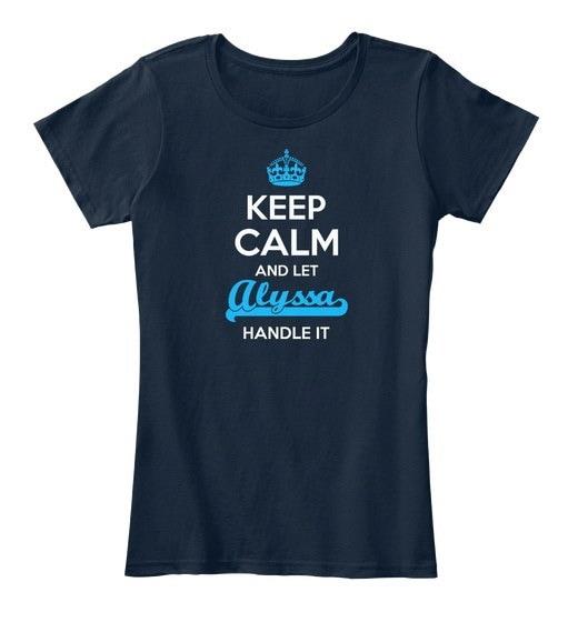 Alyssaは静かにしなさい!レディースプレミアムティーTシャツ