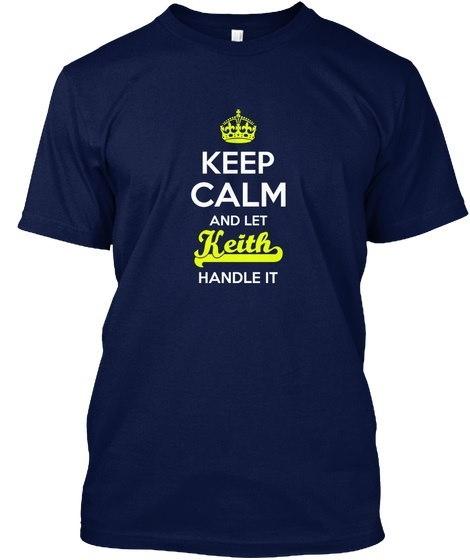 Keith Keep Calm! Hanes Tagless Tee T-Shirt