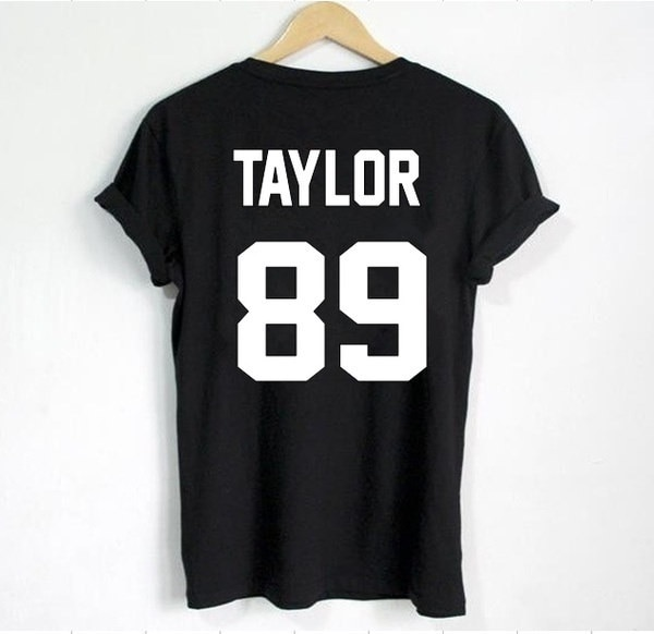 Swift T Shirt TAYLOR 89 Print on Back Side T Shirt Women T Shirt Casual Cotton Funny Shirt for Lady