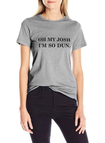 レターああ私のジョシュI m So Dunプリントカジュアル半袖トップTシャツ