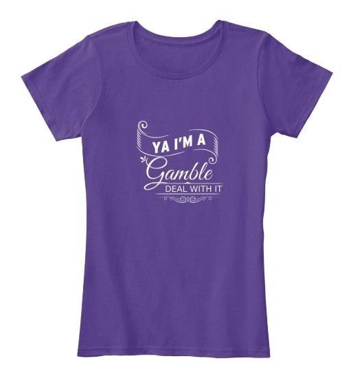 Gamble   Deal With It! Women s Premium Tee