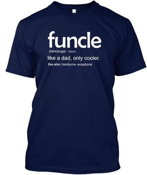 Funcle  -  Fengkel名詞はA Dayのように、Coolerは唯一のものです。参考:Handsome、Exceptional HanesタグレスティーTS
