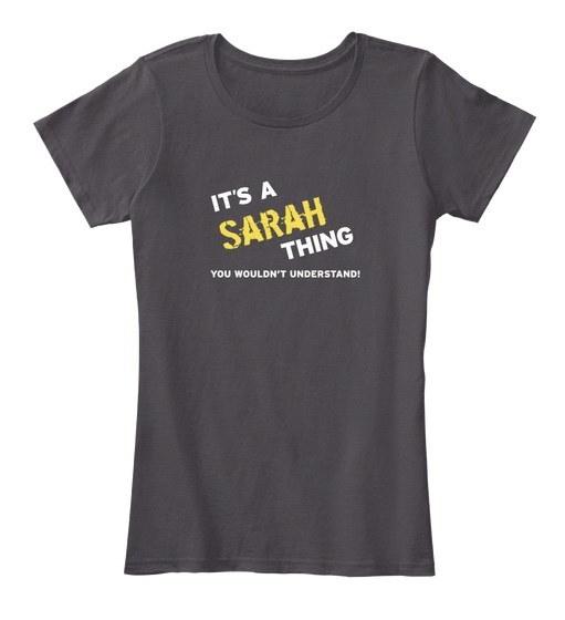 SARAH - You Wouldn t Understand Women s Premium Tee