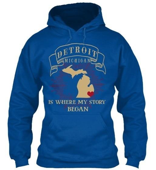 Story Began In Detroit Michigan - Is Where My Gildan Hoodie Sweatshirt