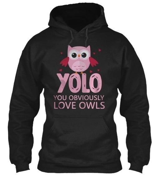 Yolo, You Obviously Love Owls Gildan Hoodie Sweatshirt
