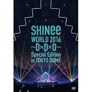 DVD/SHINee WORLD 2016 〜D×D×D〜 Special Edition in TOKYO DOME/SHINee/UPBH-20172