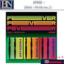 【発売日発送-初回特典付き】 ATEEZ [ZERO : FEVER Part.1] [3種セット-当店特典付き]  韓国音楽チャート反映 ▶  初回ポスター 1 次予約