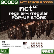 1. Mini Note + Hologram Photocard Set / NCT127 Regular-Irregular Popup Store Goods /1次予約/送料無料