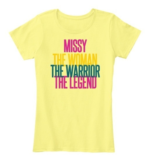 Missy   The Woman The Warrior Women s Premium Tee
