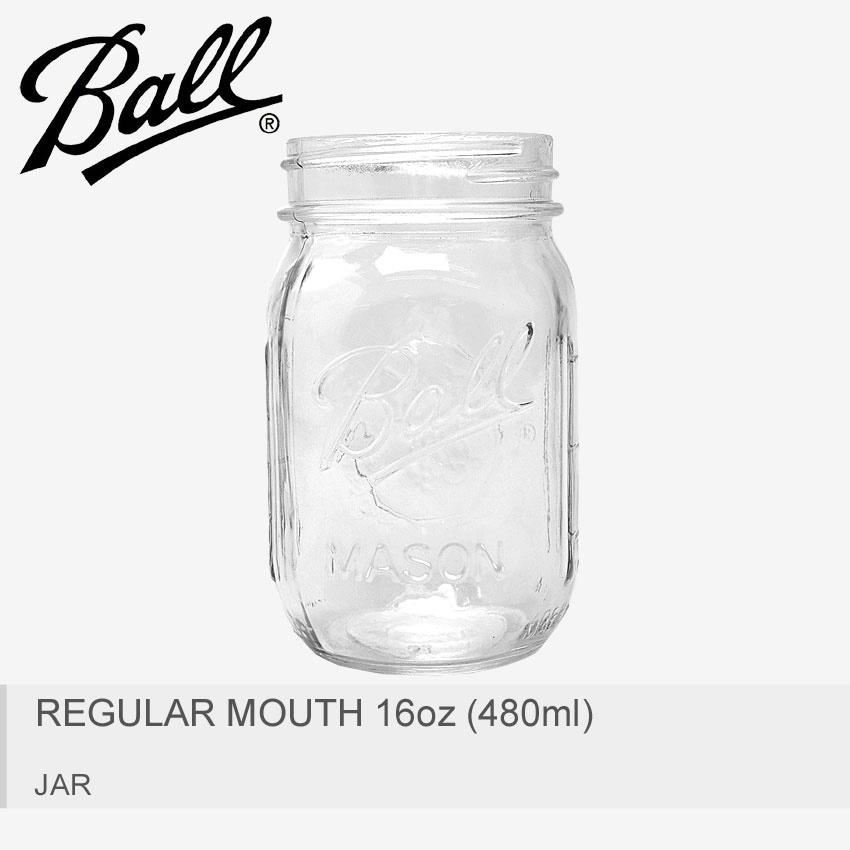 BALL MASON JAR ボール メイソンジャー 口広瓶 レギュラーマウス 16oz 480ml 蓋なし 61000