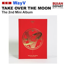 韓国版 WayV ウェイションブイ ミニ2集 [Take Over The Moon] 初回限定ポスター終了 韓国音楽チャート反映 1次予約