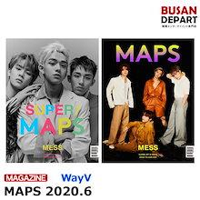【日本国内発送】【2種選択】 MAPS 6月号 2020.6 表紙画報インタビュー:WayV 韓国雑誌 和訳つき 1次予約 送料無料