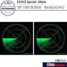 【EXO 2種セット 当店特典】 EXO スペシャルアルバム DONT FIGHT THE FEELING PhotoBook Ver.1 + 2 韓国音楽チャート反映 エクソアルバム
