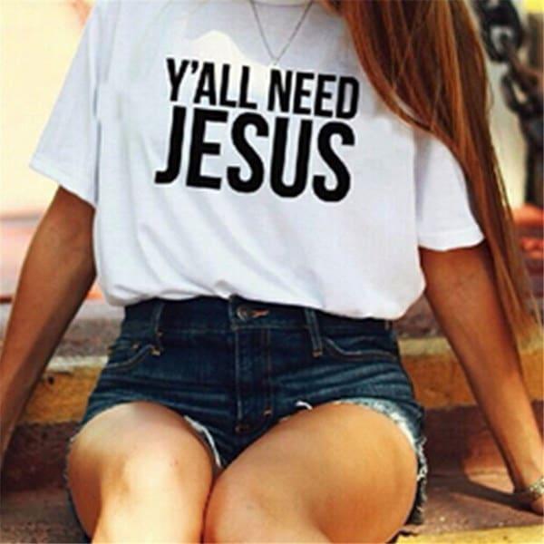 レディースファッションTシャツYすべての必要なイエス・レタープリントレディ・カジュアル・ファニー・シャツ