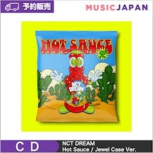 【Jewel Case Ver】 NCT DREAM 正規1集 [Hot Sauce] CD アルバム 日本国内発送 韓国音楽チャート反映 3次予約 送料無料