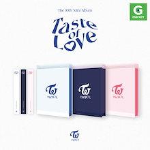 【予約】【ポスターなしでお得】【初回限定フォトカード付】(3種セット) TWICE - Mini 10th Album Taste of Love / トワイス ミニアルバム/韓国チャート反映/送料無