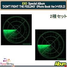 【EXO 当店特典】【Special Album 2種セット】 EXO DON'T FIGHT THE FEELING (Photo Book Ver.1+2) 【送料無料】エクソ韓国チャート反映