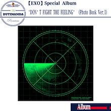 【EXO 当店特典】 EXO スペシャルアルバム DONT FIGHT THE FEELING PhotoBook Ver.1 韓国音楽チャート反映 エクソアルバム