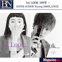 【発売韓国発送 -当店特典選択】 1st Look Korea  Vol.199 SUPER JUNIOR Yesung/AB6IX/ATEEZ 【 1st Lookマガジン】