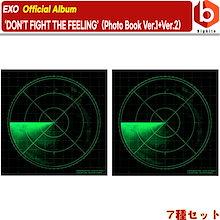 【 엑소 当店特典】【2種セット】EXO 'DON'T FIGHT THE FEELING' (PhotoBook Ver.1 + 2) 韓国音楽チャート反映 エクソ スペシャルアルバム