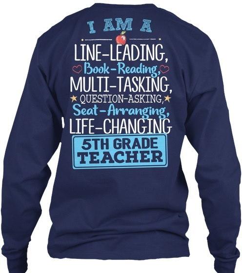 I am a 5th Grade Teacher Shirt Gildan 6.1oz Long Sleeve Tee