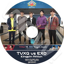 【KPOP DVD】♡♥ TVXQ VS EXO KINGPIN MATCH (2018.03.26) ♡♥【日本語字幕あり】♡♥ 東方神起 TVXQ EXO エクソ ♡♥【TVXQ EXO DVD】