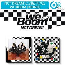当日発送 KIT NCT DREAM We Boom ミニ3集アルバム [KIHNO] 【送料無料】 おまけ付き 【公式KIHNO】