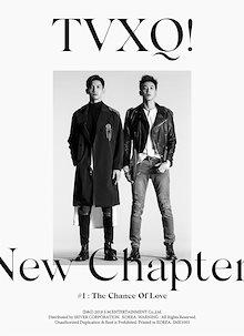 東方神起 (TVXQ! Tohoshinki) - New Chapter #1 : The Chance Of Love [8th Album]