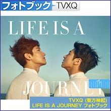 TVXQ (東方神起) LIFE IS A JOURNEY フォトブック PHOTOBOOK / 初回特典TVXQ DVD